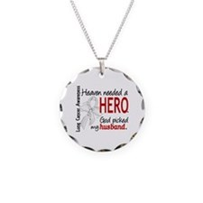 Heaven Needed a Hero Lung Cancer Necklace