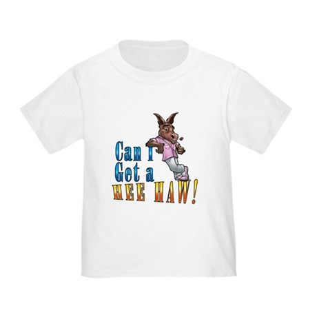 CAN I GET A HEE HAW Toddler T-Shirt