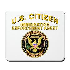 Border Patrol, Citizen Agent  Mousepad