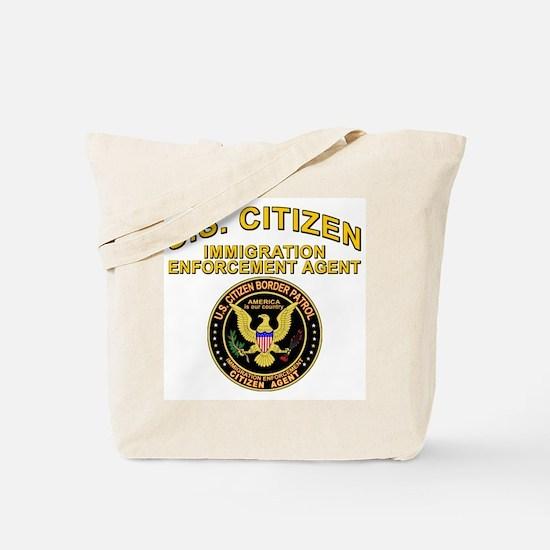 Border Patrol, Citizen Agent  Tote Bag