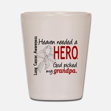 Heaven Needed a Hero Lung Cancer Shot Glass