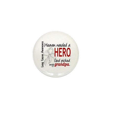 Heaven Needed a Hero Lung Cancer Mini Button
