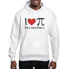 I heart pi 3.14 x more than u Hoodie