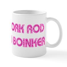 Pork Rod In Boinker Mug