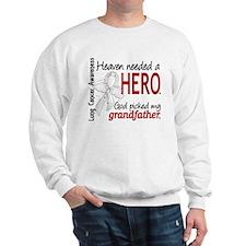 Heaven Needed a Hero Lung Cancer Sweatshirt