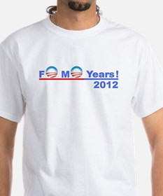 "Obama 2012 - ""4 More Years!"" Shirt"