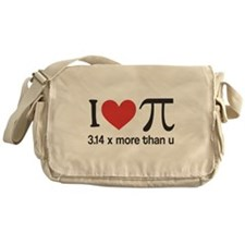 I heart pi 3.14 x more than u Messenger Bag