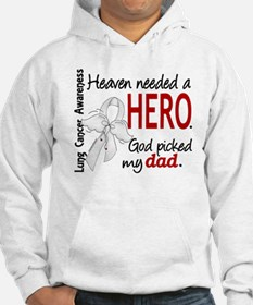 Heaven Needed a Hero Lung Cancer Hoodie