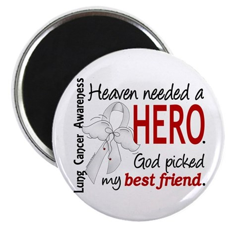 "Heaven Needed a Hero Lung Cancer 2.25"" Magnet (100"