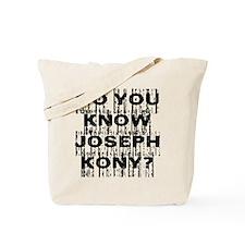 DO YOU KNOW JOSEPH KONY? Tote Bag