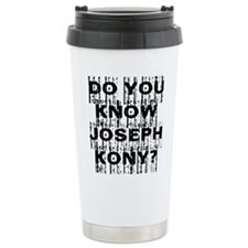 DO YOU KNOW JOSEPH KONY? Thermos Mug