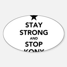 STAY STRONG AND STOP KONY Bumper Stickers
