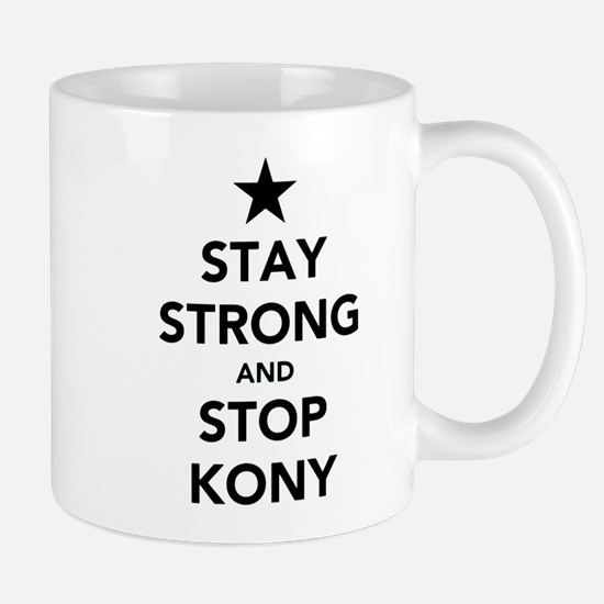 STAY STRONG AND STOP KONY Mug