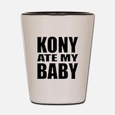 Kony Ate My Baby Shot Glass