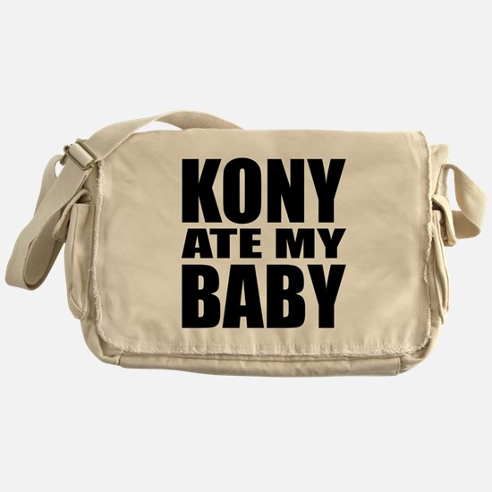 Kony Ate My Baby Messenger Bag