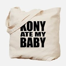 Kony Ate My Baby Tote Bag