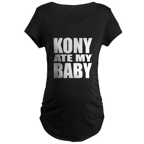 Kony Ate My Baby Maternity Dark T-Shirt