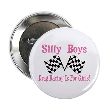 """DRAG RACING IS FOR GIRLS 2.25"""" Button"""