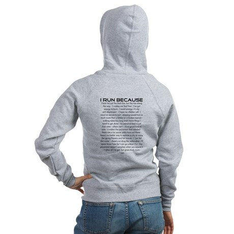 I Run Because Women's Zip Hoodie