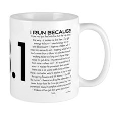 I Run Because Small Mug