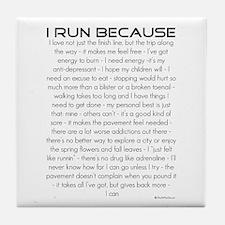 I Run Because Tile Coaster