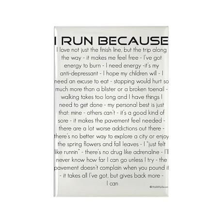 I Run Because Rectangle Magnet