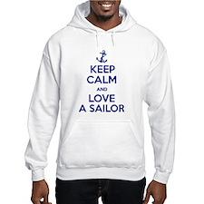 Keep Calm and Love A Sailor Hoodie