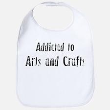 Addicted to Arts and Crafts Bib