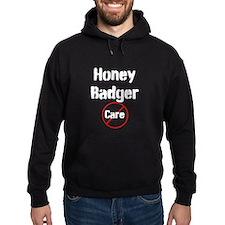 Honey Badger Cares Hoodie