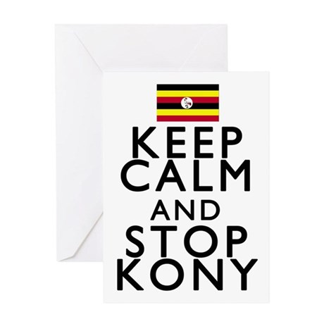 Stay Calm and Stop Kony Greeting Card