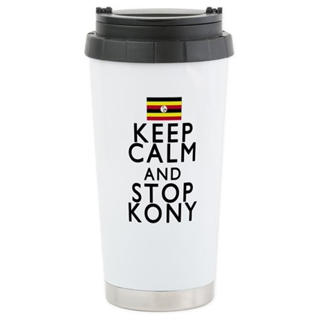 Stay Calm and Stop Kony Stainless Steel Travel Mug