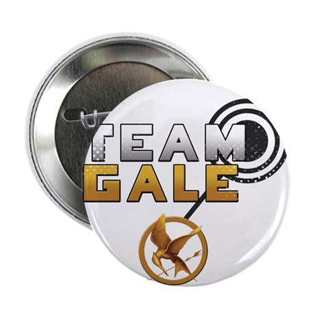 """Team Gale [Hunger Games] 2.25"""" Button"""
