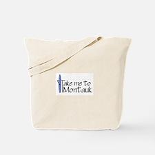 Take me to Montauk Tote Bag
