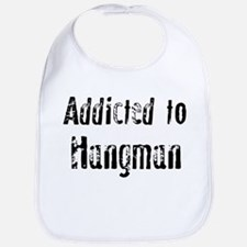 Addicted to Hangman Bib