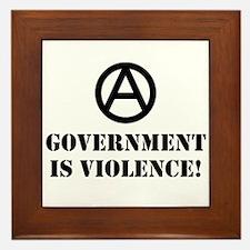 Government is Violence Framed Tile