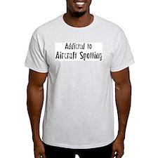 Addicted to Aircraft Spotting Ash Grey T-Shirt