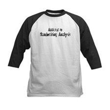 Addicted to Handwriting Analy Tee