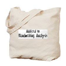 Addicted to Handwriting Analy Tote Bag