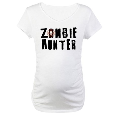 Zombie Hunter Maternity T-Shirt