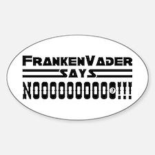 FrankenVader Says... Oval Decal