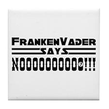 FrankenVader Says... Tile Coaster