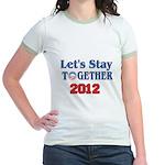 Let's Stay Together 2012 Jr. Ringer T-Shirt