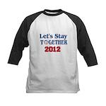 Let's Stay Together 2012 Kids Baseball Jersey
