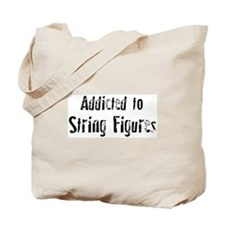 Addicted to String Figures Tote Bag