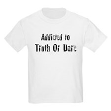 Addicted to Truth Or Dare Kids T-Shirt