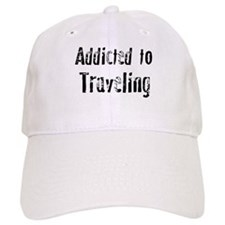 Addicted to Traveling Baseball Cap