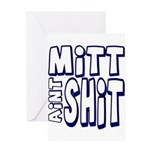 Mitt Ain't Shit! Greeting Card