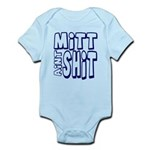 Mitt Ain't Shit! Infant Bodysuit