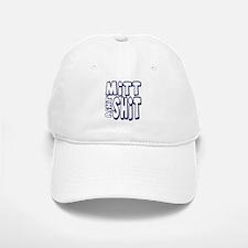 Mitt Ain't Shit! Baseball Baseball Cap