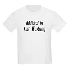 Addicted to Car Washing Kids T-Shirt